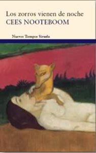Cees Noteboom-Los zorros vienen de noche_tapa