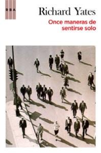 once-maneras-de-sentirse-solo_richard-yates_libro-OAFI416